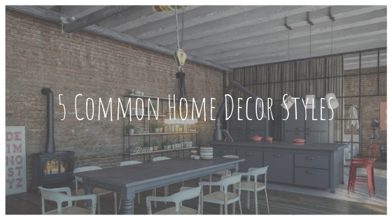 Five Common Home Decor Styles