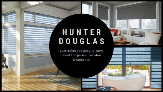 Hunter Douglas Everything You Need To Know